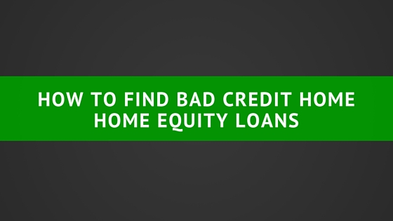 how to get bad credit home loan